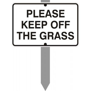 """6"""" x 4"""" Please Keep Off The Grass Sign with stake"""