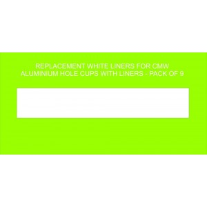 Replacement White Liner For Aluminium Holecup - Pack Of 9