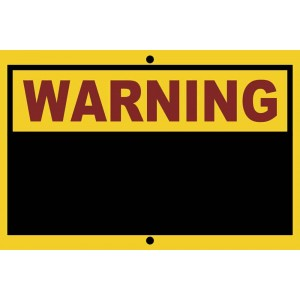 "12"" X 8"" Warning Sign With Chalkboard"