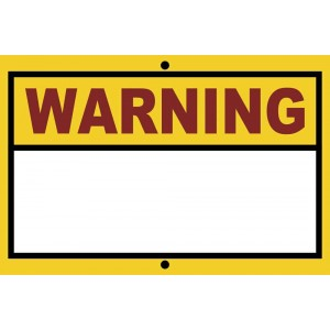"""12"""" X 8"""" Warning Sign With Dry Wipe Area"""